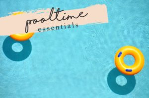 The Essential Pooltime Packing List