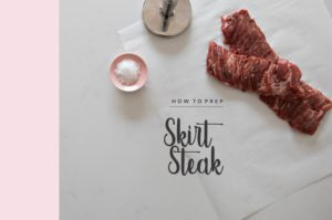 Basics: How to Prep Skirt Steak
