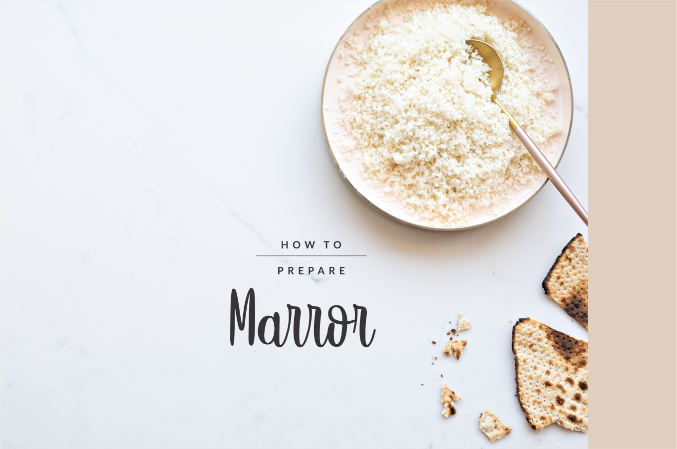 Basics: How to Prepare Marror (Horseradish/Bitter Herbs) Marror. You might need to prepare it once a year only, but you still need to know how to do it. Right? Here's how.