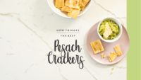 how to make the best pesach crackers