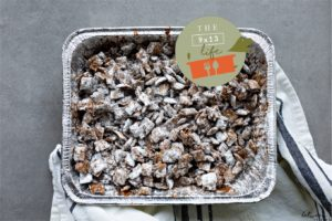 The 9×13 Life: Make Muddy Buddies Without the Mess
