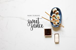 how to make sweet sauce