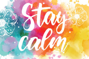 9 Ways to Remain Calm in the Chaos
