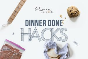 """Watch Our Newest Video, """"Dinner Done Hacks!"""""""